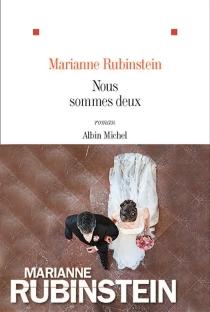 Nous sommes deux - MarianneRubinstein