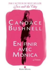 En finir avec Monica - CandaceBushnell