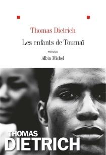 Les enfants de Toumaï - ThomasDietrich