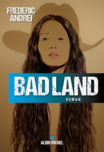 Bad land - Frédéric Andréi