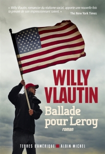 Ballade pour Leroy - WillyVlautin