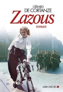 Zazous - Gérard deCortanze