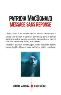 Message sans réponse - Patricia J.MacDonald