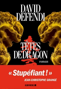 Têtes de dragon - David Defendi