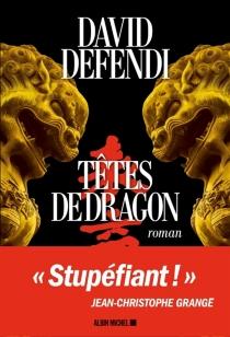 Têtes de dragon - DavidDefendi