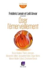 Oser l'émerveillement - LeïliAnvar, FrédéricLenoir