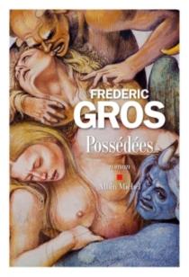 Possédées - FrédéricGros