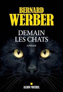 Demain les chats - BernardWerber