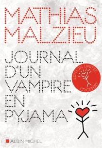 Journal d'un vampire en pyjama - Mathias Malzieu