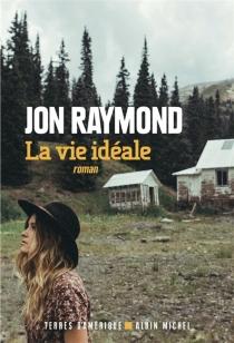 La vie idéale - JonRaymond