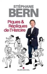Piques et répliques de l'histoire - StéphaneBern