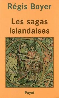 Les sagas islandaises - RégisBoyer