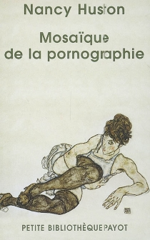 Mosaïque de la pornographie - NancyHuston