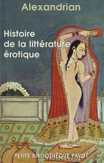 Histoire de la littérature érotique - Alexandrian