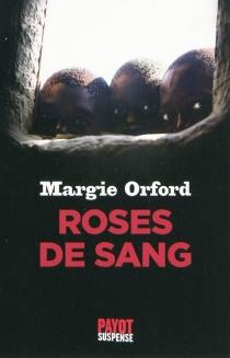 Roses de sang - MargieOrford