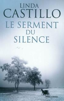 Le serment du silence - LindaCastillo