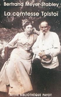 La comtesse Tolstoï - BertrandMeyer-Stabley