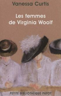 Les femmes de Virginia Woolf - VanessaCurtis