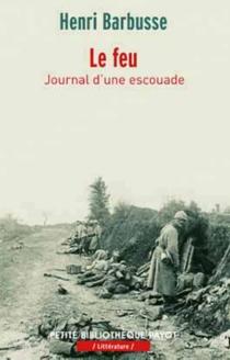 Le feu : journal d'une escouade| Suivi de Dulce et decorum est - HenriBarbusse
