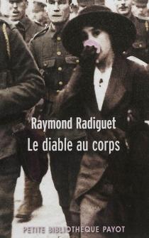 Le diable au corps - RaymondRadiguet