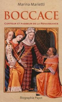Boccace : conteur et passeur de la Renaissance - MarinaMarietti