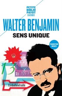 Sens unique - WalterBenjamin