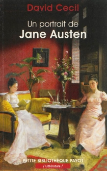 Un portrait de Jane Austen - David Cecil