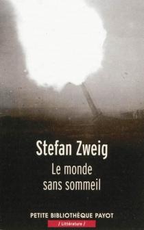 Le monde sans sommeil - StefanZweig