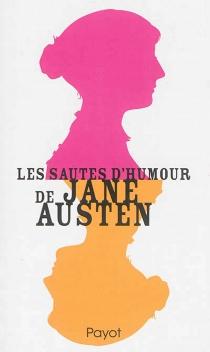 Les sautes d'humour de Jane Austen - JaneAusten