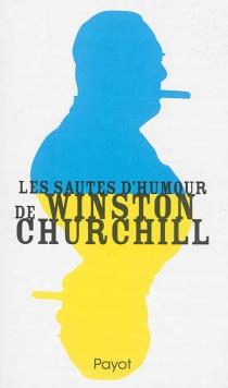 Les sautes d'humour de Winston Churchill - WinstonChurchill