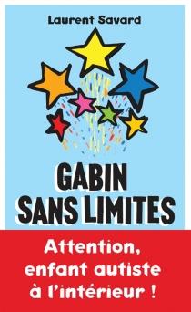 Gabin sans limites - LaurentSavard