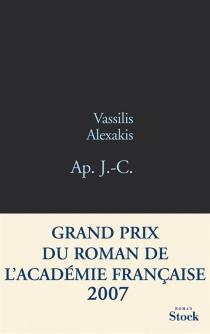 Ap. J.-C. - VassilisAlexakis