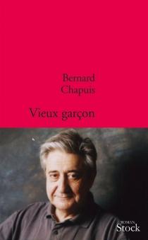 Vieux garçon - BernardChapuis