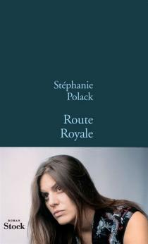 Route royale - StéphaniePolack