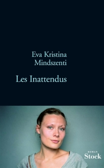 Les inattendus - Eva KristinaMindszenti