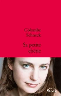 Sa petite chérie - ColombeSchneck