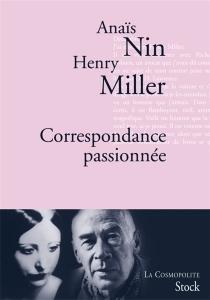 Correspondance passionnée - HenryMiller