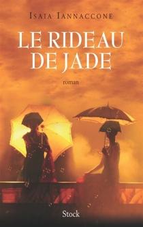Le rideau de jade - IsaiaIannaccone