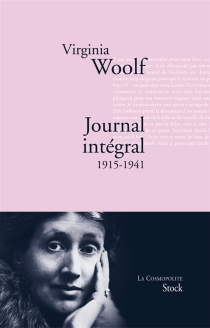 Journal intégral : 1915-1941 - Virginia Woolf
