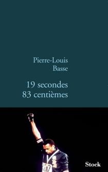 19 secondes 83 centièmes - Pierre-LouisBasse