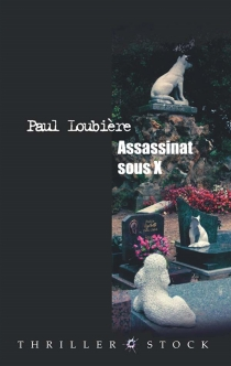 Assassinat sous X - Paul Loubière