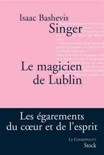 Le magicien de Lublin - Isaac BashevisSinger
