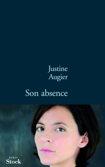 Son absence - Justine Augier