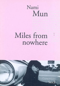 Miles from nowhere - NamiMun