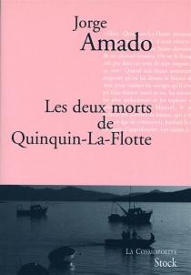 Les deux morts de Quinquin-la-Flotte - JorgeAmado