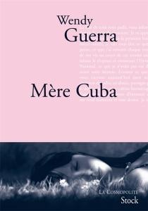 Mère Cuba - WendyGuerra
