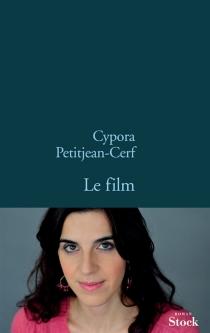 Le film - CyporaPetitjean-Cerf