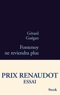 Fontenoy ne reviendra plus - GérardGuégan
