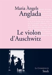 Le violon d'Auschwitz - Maria ÀngelsAnglada
