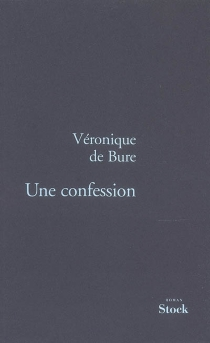 Une confession - Véronique deBure